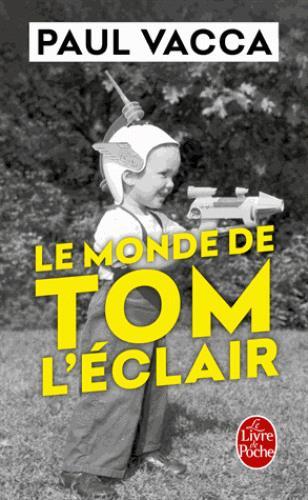 LE MONDE DE TOM L'ECLAIR
