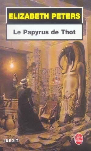 LE PAPYRUS DE THOT - INEDIT