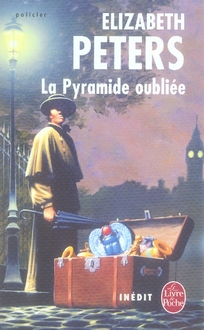 LA PYRAMIDE OUBLIEE - INEDIT