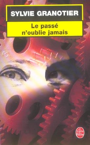 LE PASSE N'OUBLIE JAMAIS