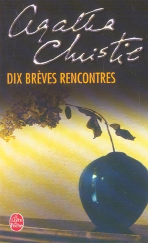 DIX BREVES RENCONTRES