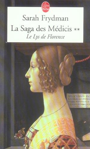 LE LYS DE FLORENCE ( LA SAGA DES MEDICIS, TOME 2) - LA SAGA DES MEDICIS TOME 2