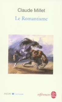 LE ROMANTISME - INEDIT