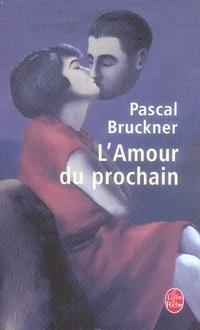L'AMOUR DU PROCHAIN