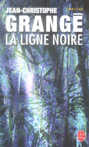 LA LIGNE NOIRE