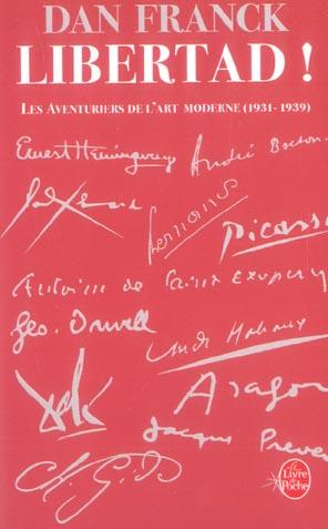 LIBERTAD - LES AVENTURES DE L'ART MODERNE 1931- 1939