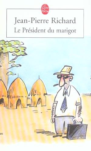LE PRESIDENT DU MARIGOT