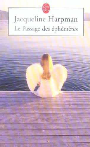 LE PASSAGE DES EPHEMERES