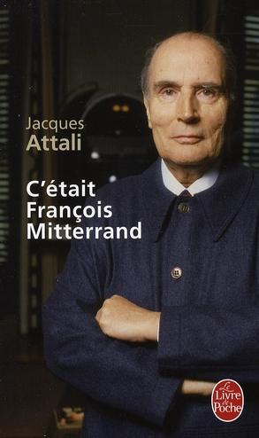 C'ETAIT FRANCOIS MITTERRAND