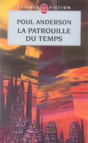 LA PATROUILLE DU TEMPS (LA PATROUILLE DU TEMPS, TOME 1)