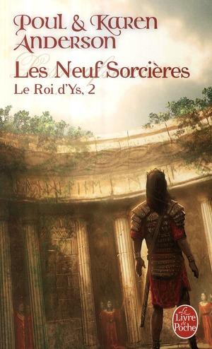 LES NEUF SORCIERES (LE ROI D'YS, TOME 2)