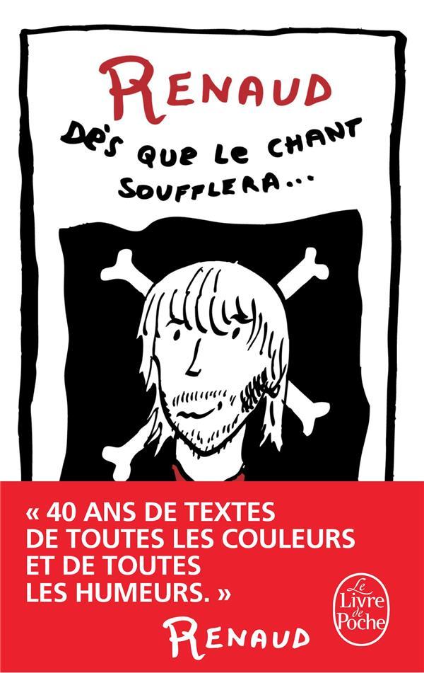 DES QUE LE CHANT SOUFFLERA - NOUVELLE EDITION