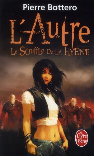 LE SOUFFLE DE LA HYENE (L'AUTRE, TOME 1)