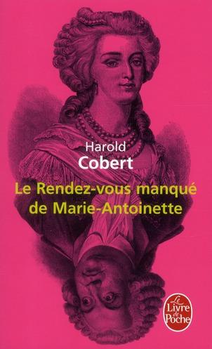LE RENDEZ-VOUS MANQUE DE MARIE-ANTOINETTE