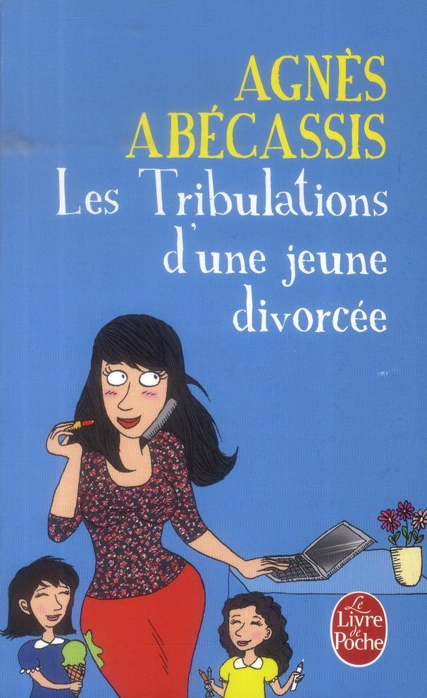 LES TRIBULATIONS D'UNE JEUNE DIVORCEE - NOUVELLE EDITION ILLUSTREE
