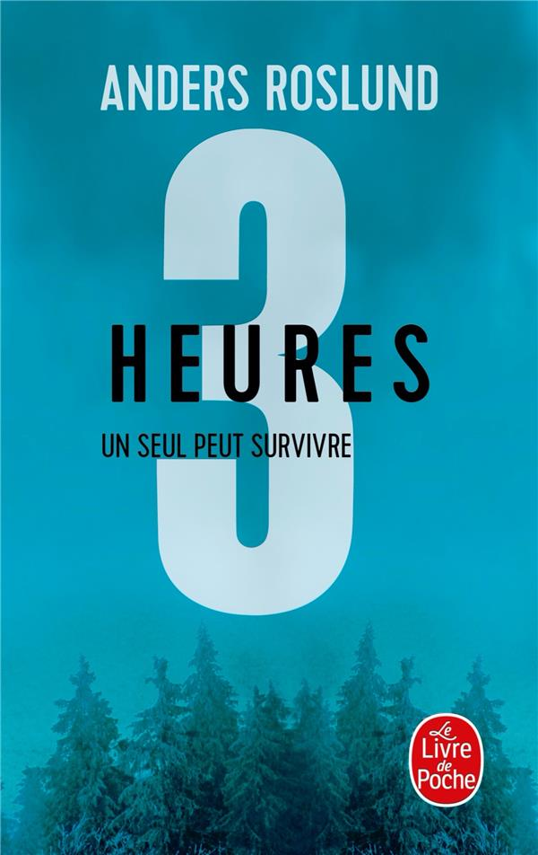 3 SECONDES - T03 - TROIS HEURES - UN SEUL PEUT SURVIVRE