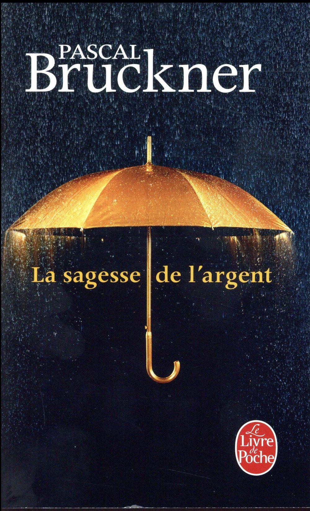 LA SAGESSE DE L'ARGENT