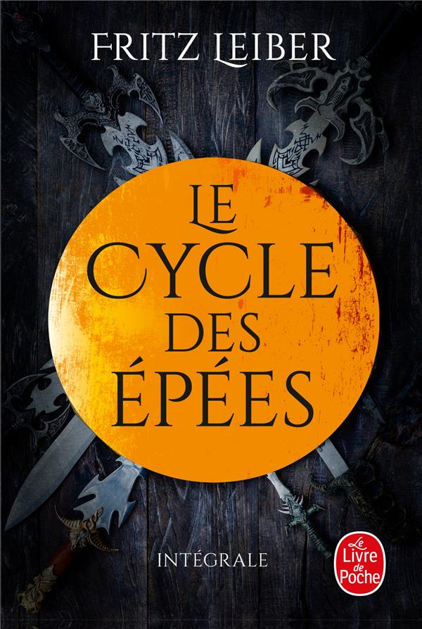 LANKHMAR - LE CYCLE DES EPEES