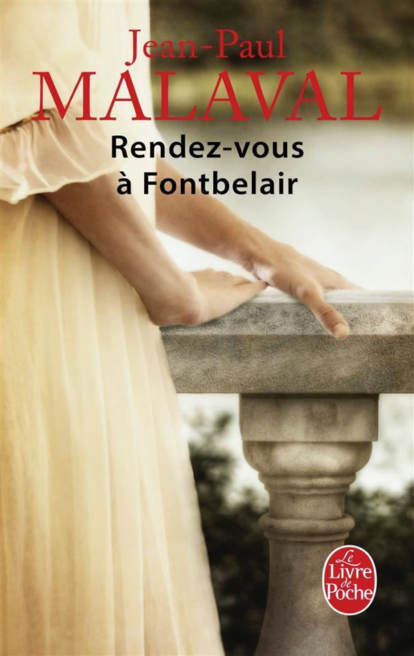 RENDEZ-VOUS A FONTBELAIR (LES NOCES DE SOIE, TOME 3)