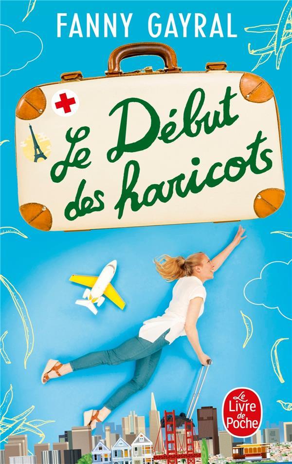 LE DEBUT DES HARICOTS