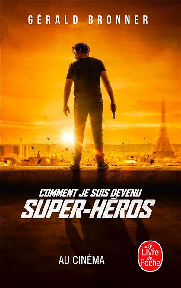 COMMENT JE SUIS DEVENU SUPER HEROS