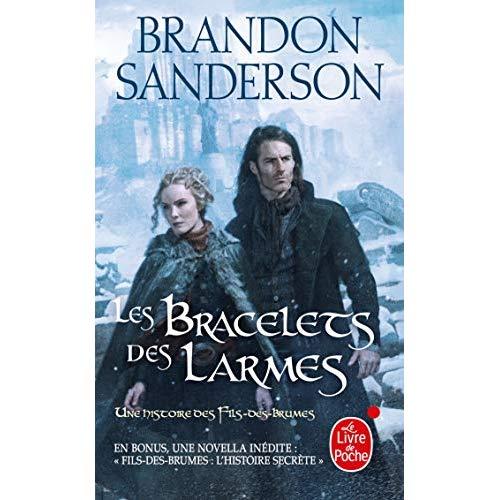 FILS-DES-BRUMES - LES BRACELETS DES LARMES (FILS DES BRUMES, TOME 6)