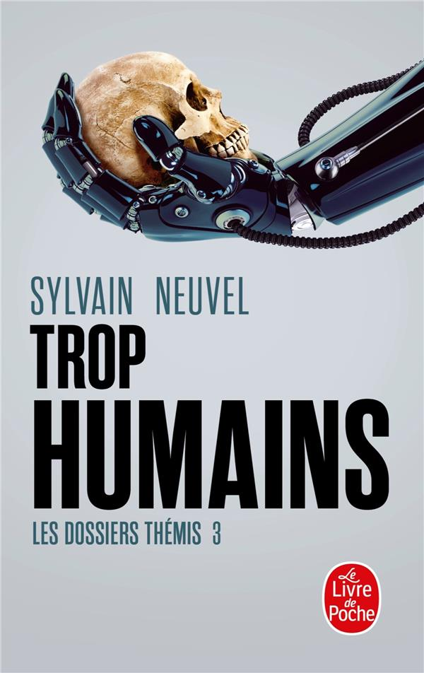TROP HUMAINS (LES DOSSIERS THEMIS, TOME 3)
