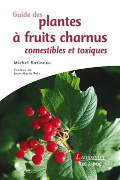 GUIDE DES FRUITS CHARNUS COMESTIBLES ET TOXIQUES