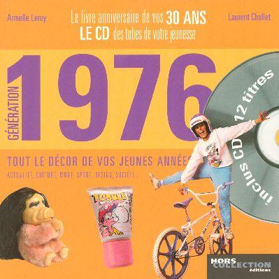 GENERATION 1976 - LE LIVRE ANNIVERSAIRE DE VOS 30 ANS