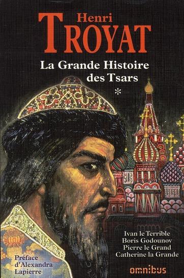 LA GRANDE HISTOIRE DES TSARS - TOME 1 - VOL01