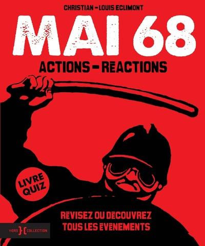 MAI 68, ACTIONS - REACTIONS