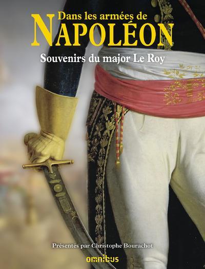 DANS LES ARMEES DE NAPOLEON