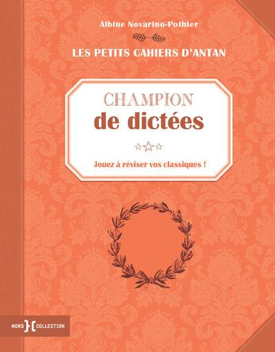 "PETIT CAHIER ""CHAMPION DE DICTEES"""