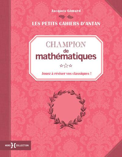 """PETIT CAHIER """"CHAMPION DE MATHEMATIQUES"""""""