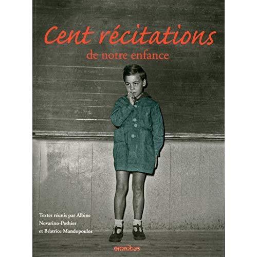 CENT RECITATIONS DE NOTRE ENFANCE (REEDITION)