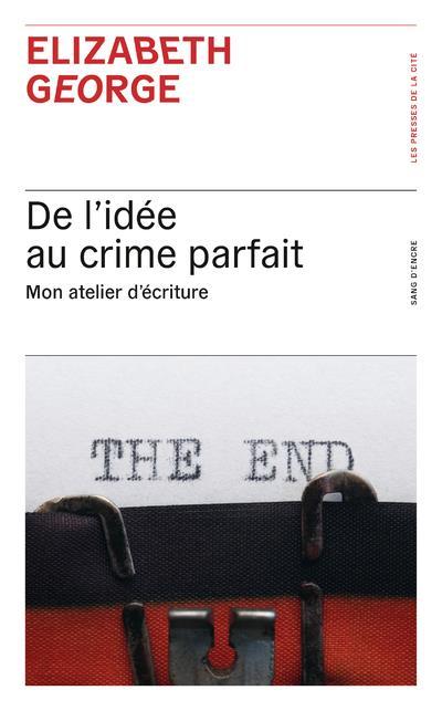 DE L'IDEE AU CRIME PARFAIT - MON ATELIER D'ECRITURE
