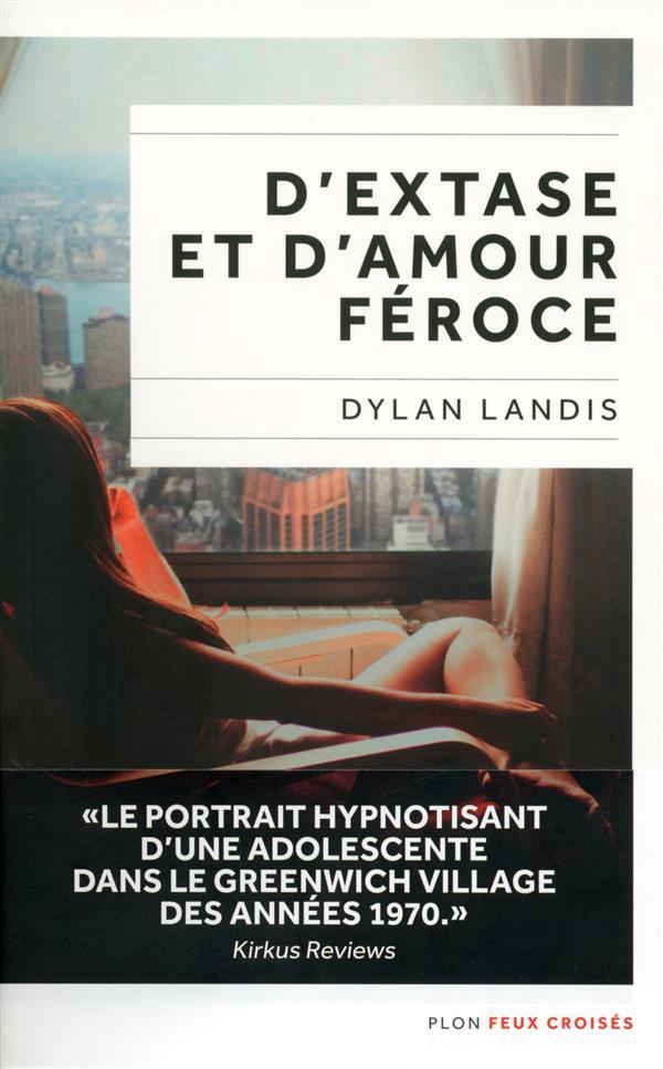 D'EXTASE ET D'AMOUR FEROCE