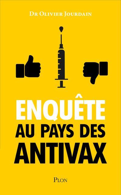 ENQUETE AU PAYS DES ANTIVAX