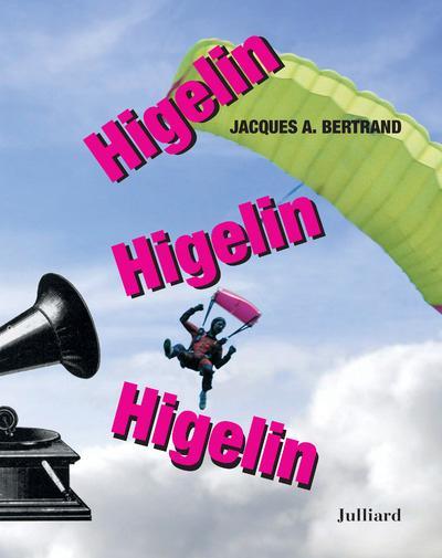 HIGELIN, HIGELIN