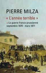 L'ANNEE TERRIBLE - TOME I - VOLUME 01