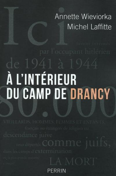 A L'INTERIEUR DU CAMP DE DRANCY