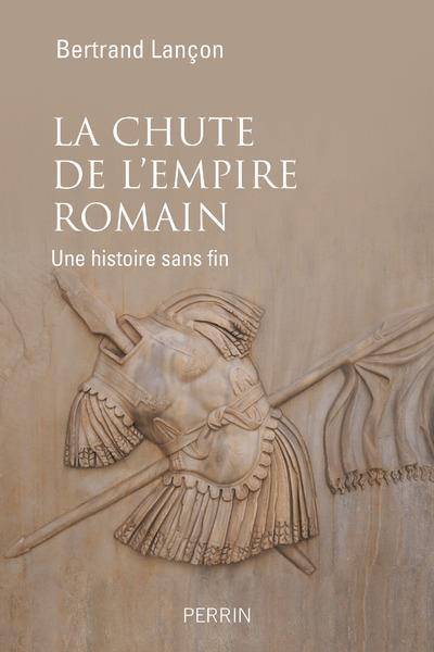 LA CHUTE DE L'EMPIRE ROMAIN