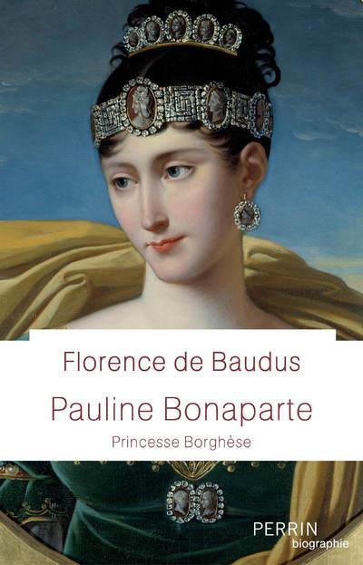 PAULINE BONAPARTE - PRINCESSE BORGHESE