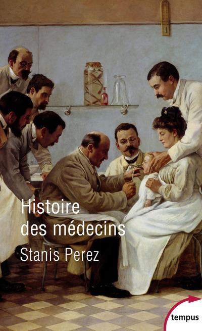 HISTOIRE DES MEDECINS