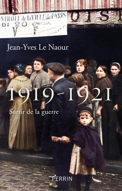 1919-1921 - SORTIR DE LA GUERRE