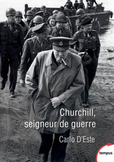 CHURCHILL, SEIGNEUR DE GUERRE