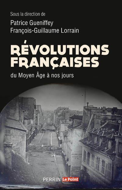 REVOLUTIONS FRANCAISES DU MOYEN AGE A NOS JOURS