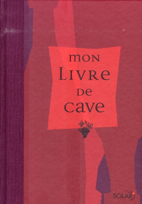 MON LIVRE DE CAVE NE