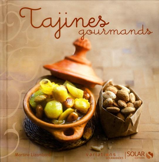 TAJINES GOURMANDS - VARIATIONS GOURMANDES
