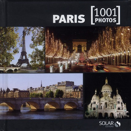 PARIS EN 1001 PHOTOS - NED -